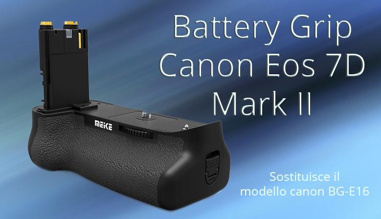 Battery Grip per canon EOS 7D mk II